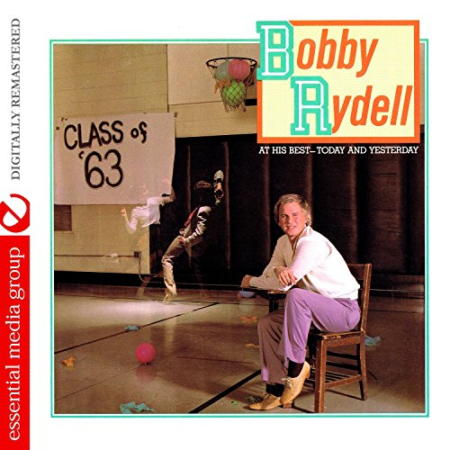 Bobby Rydell - At His Best - Today And Yesterday (Digitally Remastered) - Zortam Music