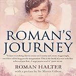 Roman's Journey | Roman Halter