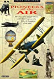 img - for Pioneers of the Air (Great Explorer (Barrons Educational)) book / textbook / text book