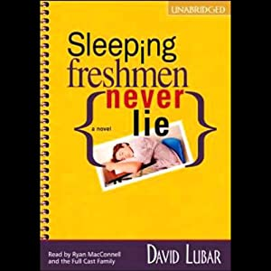 Sleeping Freshmen Never Lie | [David Lubar]