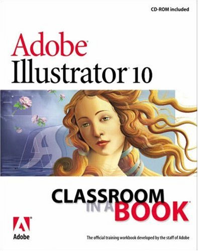 Adobe Illustrator 10 Classroom in a Book, Adobe Creative Team, .