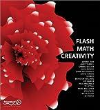 img - for Flash Math Creativity by Manny Tan, Jamie Macdonald, Glen Rhodes, Brandon Williams, K (2002) Paperback book / textbook / text book