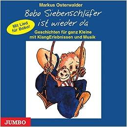 Bobo Siebenschlafer ist wieder da. CD: Geschichten fur ganz Kleine mit