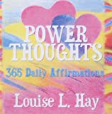 Louise Hay Power Thoughts: 365 Daily Affirmations