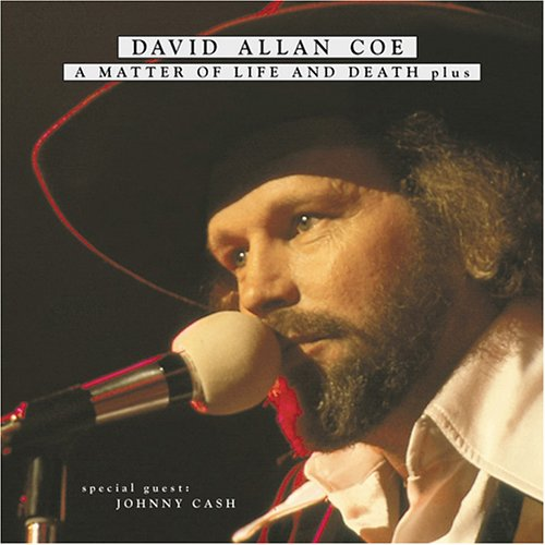 David Allan Coe - A Matter Of Life And Death...Plus - Zortam Music