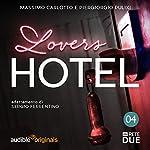 Lovers Hotel 4 | Massimo Carlotto,Piergiorgio Pulixi,G. Sergio Ferrentino