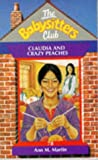 Claudia and the Crazy Peaches (Babysitters Club) (0590138928) by Martin, Ann M.