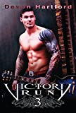 Victory RUN 3 (The Story of Victory Payne)