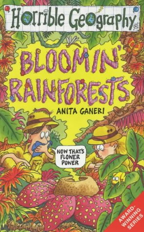 Image for Bloomin' Rainforests (Horrible Geography)