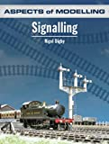 Signalling (Aspects of Modelling)