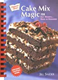 Cake Mix Magic: 125 Easy Desserts Good As Homemade