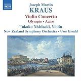 echange, troc  - Kraus : Violin Concerto, Olympie / Azire