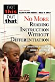 img - for No More Reading Instruction Without Differentiation (Not This But That) book / textbook / text book