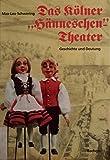 Image de Das Kölner Hänneschen - Theater. Geschichte und Deutung