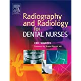 Radiography and Radiology for Dental Nursesby Eric Whaites MSc ...