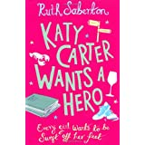Katy Carter Wants a Heroby Ruth Saberton