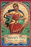Shiva's Fire (0064409791) by Staples, Suzanne Fisher
