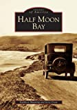 img - for Half Moon Bay (CA) (Images of America) book / textbook / text book
