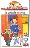echange, troc Les Histoires du Père Castor : Le Cartable magique [VHS]