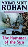 The Hammer of the Sun (Winter of the World, Book 3) (1857233182) by Rohan, Michael Scott