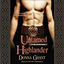 Untamed Highlander: Dark Sword Series, Book 4 Audiobook by Donna Grant Narrated by Antony Ferguson