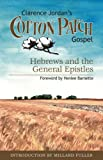 img - for Clarence Jordan's Cotton Patch Gospel: Hebrews and the General Epistles book / textbook / text book
