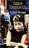 echange, troc Anne Rambach - Tokyo Mirage
