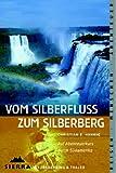 Vom Silberfluss zum Silberberg: Auf Abenteuerkurs durch Südamerika title=