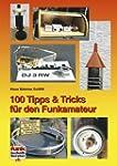 100 Tipps und Tricks f�r den Funkamateur