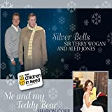 Silver Bells / Me And My Teddy Bearby Sir Terry Wogan & Aled...
