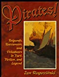 img - for Pirates!: Brigands, Buccaneers, and Privateers in Fact, Fiction, and Legend book / textbook / text book