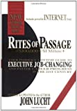 img - for Rites of Passage at $100,000 to $1 Million+: Your Insider's Lifetime Guide to Executive Job-Changing and Faster Career Progress in the 21st Century Revised Edition by John Lucht published by Viceroy Press (2001) Hardcover book / textbook / text book