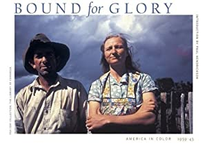Bound for Glory: America in Color 1939-1943