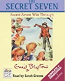 The Secret Seven Win Through: Complete & Unabridged Enid Blyton