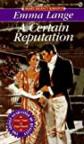 img - for A Certain Reputation (Signet Regency Romance) book / textbook / text book