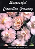 img - for Successful Camellia Growing book / textbook / text book