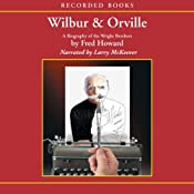 Wilbur and Orville: A Biography of the Wright Brothers | [Fred Howard]