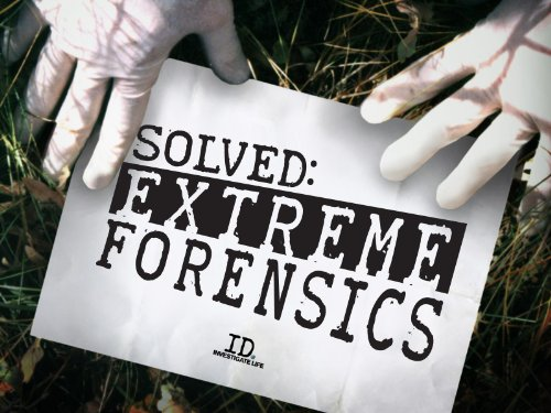 Extreme Forensics movie