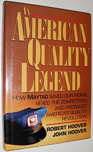 an-american-quality-legend-how-maytag-saved-our-moms-vexed-the-competition-and-presaged-americas-qua