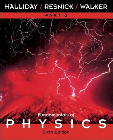 Fundamentals of Physics Part 3