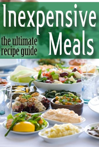 Inexpensive Meals - The Ultimate Recipe Guide by Danielle Caples, Encore Books