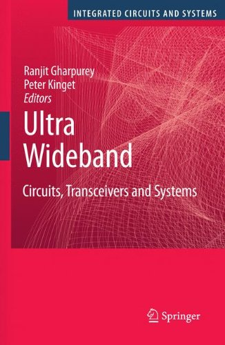 Ultra Wideband: Circuits, Transceivers And Systems (Integrated Circuits And Systems)
