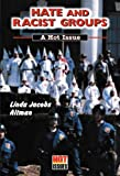 Hate and Racist Groups: A Hot Issue (Hot Issues)