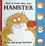 How to Look After Your Hamster (Pet c...