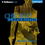 Chicago Confidential: Nathan Heller, Book 12 | Max Allan Collins
