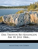 img - for Das Treffen Bei Kissingen Am 10. Juli 1866... (German Edition) book / textbook / text book