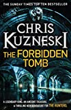 Chris Kuzneski The Forbidden Tomb (The Hunters 2)