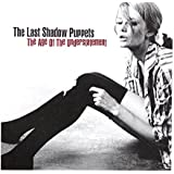 Last Shadow Puppets: The Age Of The Understatement (New Edition) [CD]