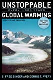 img - for By Fred S. Singer - Unstoppable Global Warming: Every 1,500 Years,Updated and Expanded Edition: 1st (first) Edition book / textbook / text book