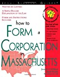 How to Form a Corporation in Massachusetts (Legal Survival Guides)